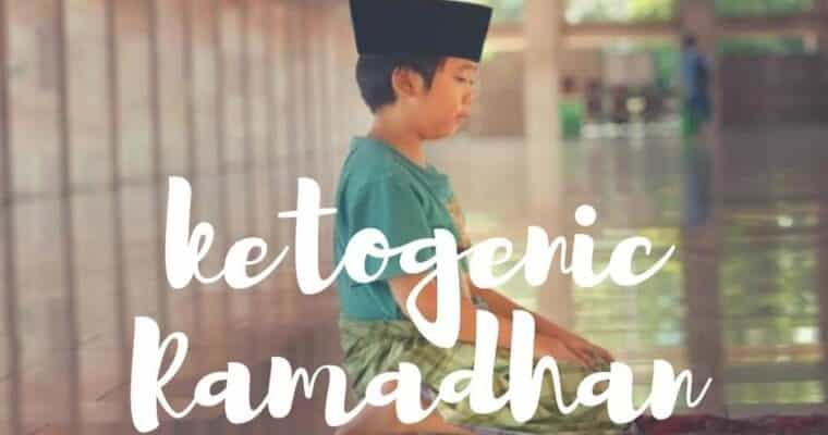 Ramadhan dan Ketogenic ( fastosis )